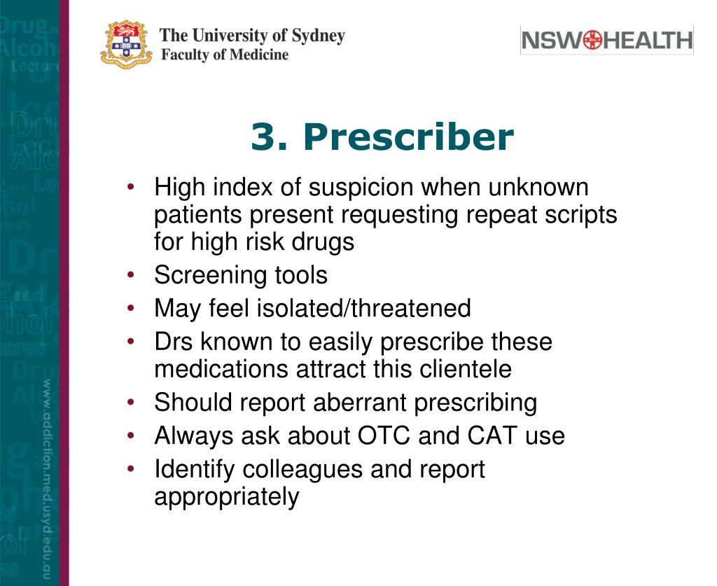 3. Prescriber
