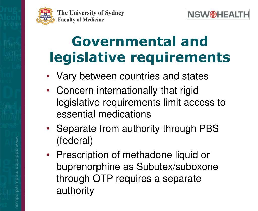 Governmental and legislative requirements