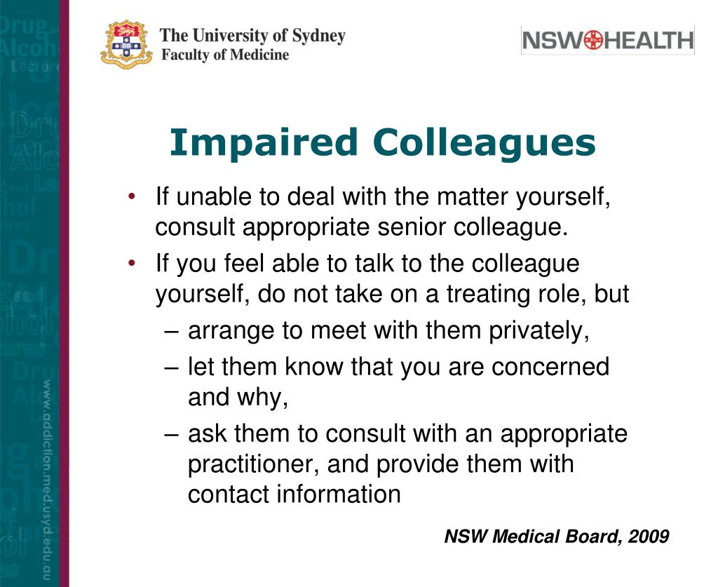 Impaired Colleagues