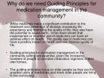 why do we need guiding principles for medication management in the community