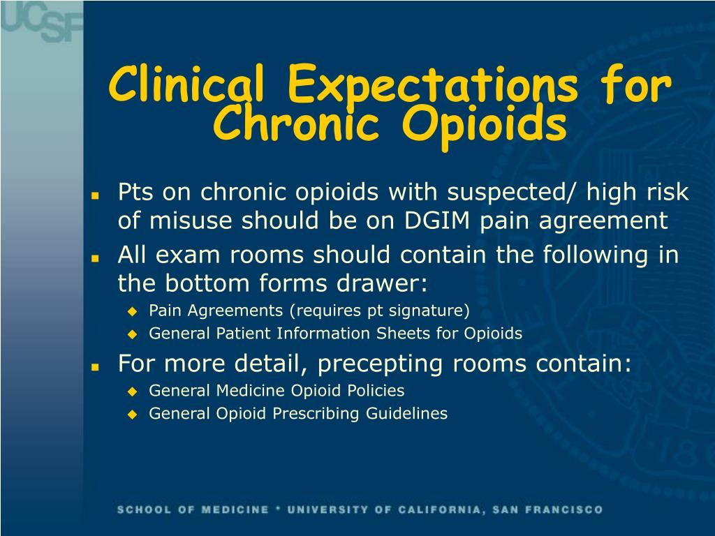Clinical Expectations for Chronic Opioids