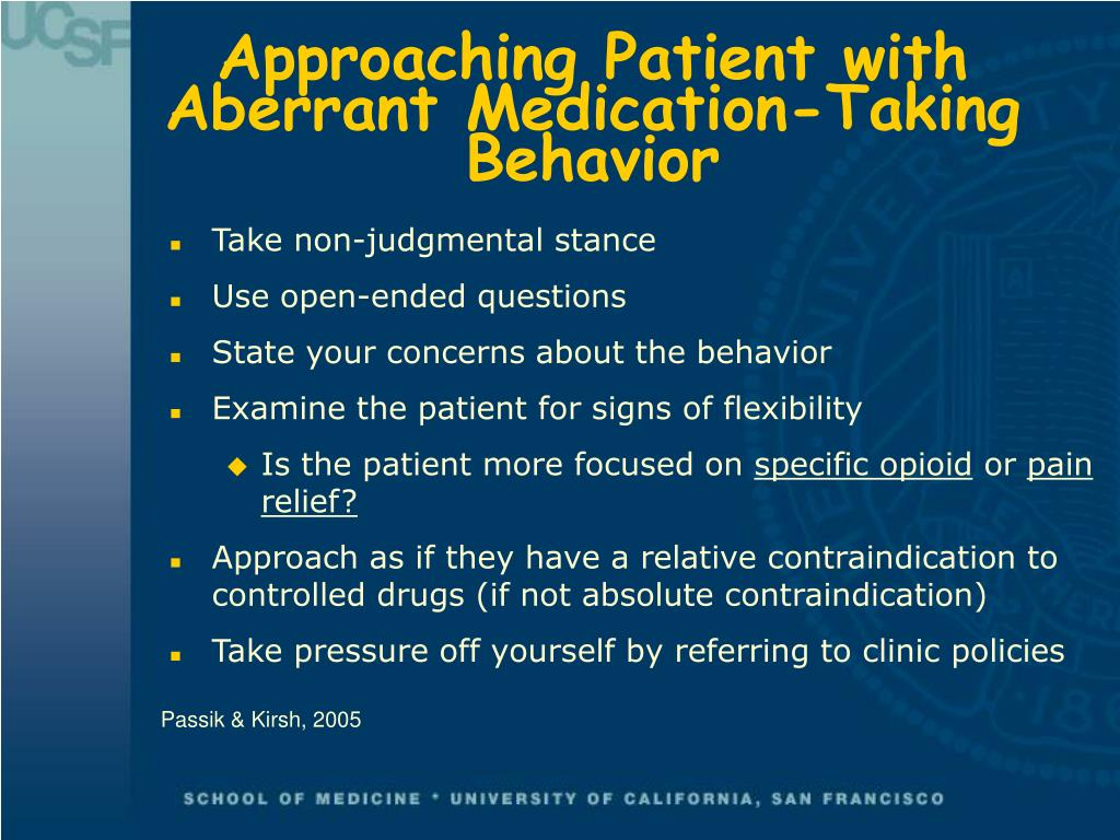 Approaching Patient with Aberrant Medication-Taking Behavior