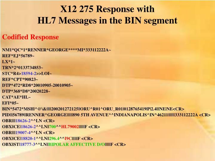 X12 275 Response with