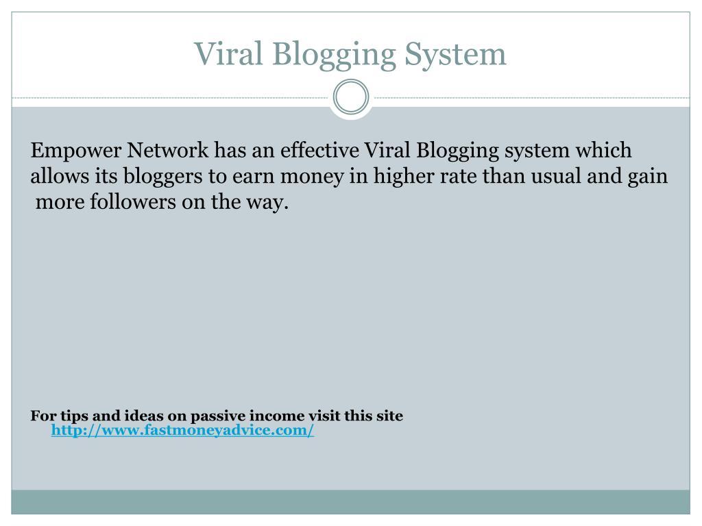 Viral Blogging System