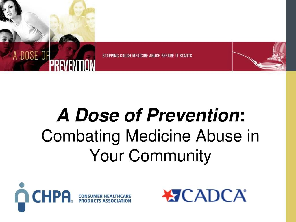 a dose of prevention combating medicine abuse in your community l.