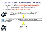 2 users may not be aware of system s mistakes