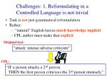 challenges 1 reformulating in a controlled language is not trivial