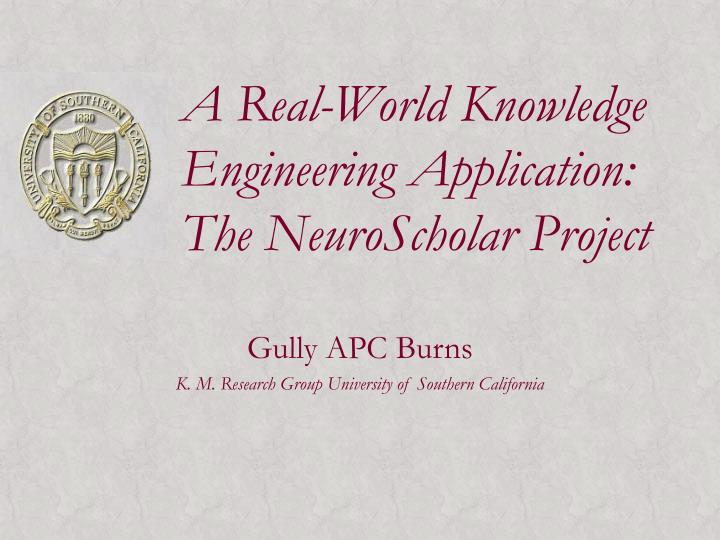 a real world knowledge engineering application the neuroscholar project n.
