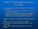 knext kn owledge ex traction from t ext