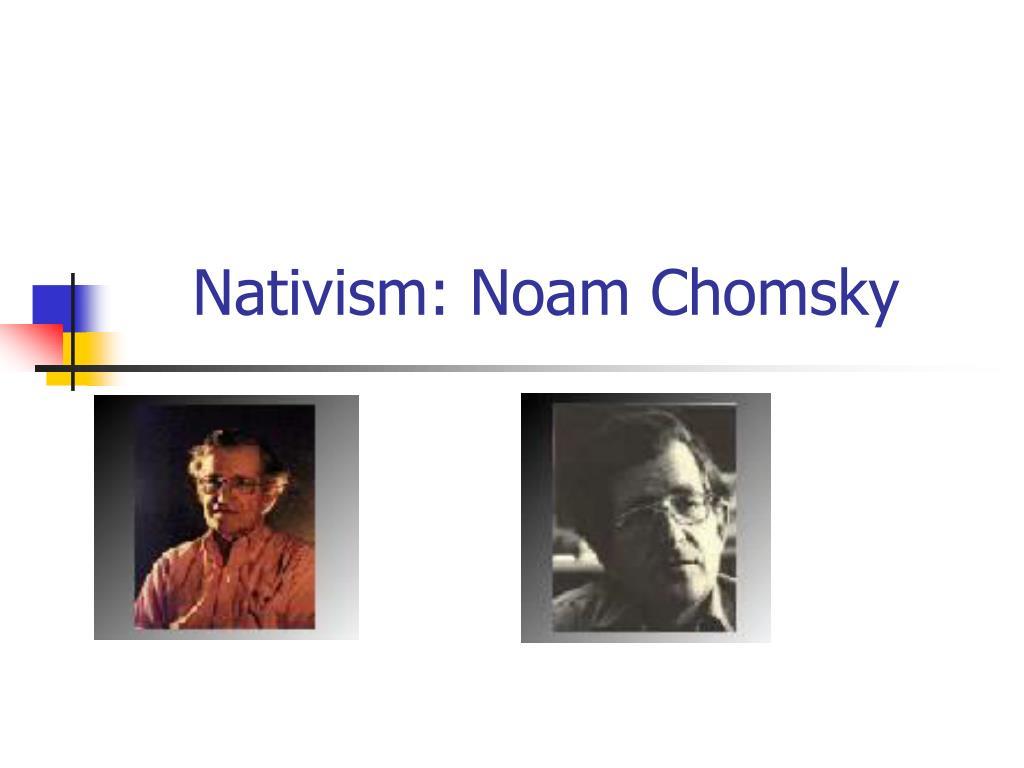 nativism noam chomsky l.