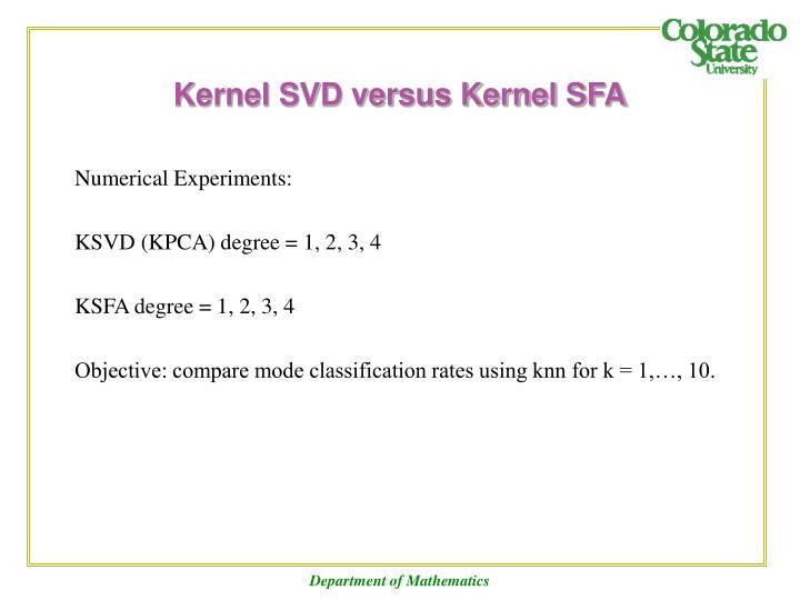Kernel SVD versus Kernel SFA
