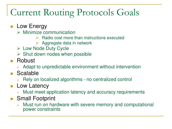 Current Routing Protocols Goals