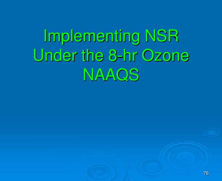 Implementing NSR Under the 8-hr Ozone NAAQS