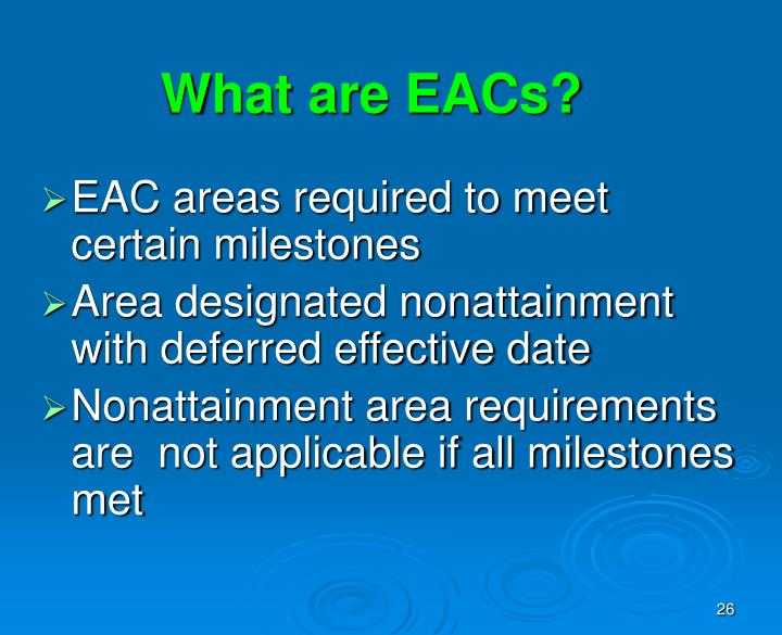 What are EACs?