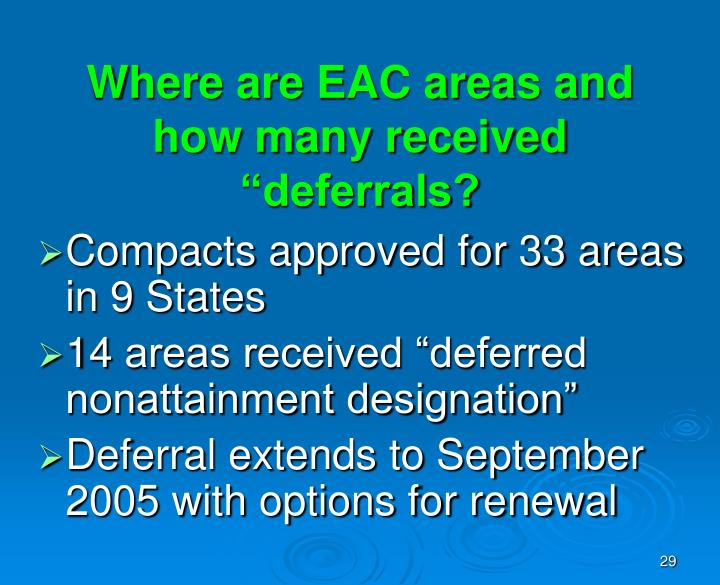 "Where are EAC areas and  how many received ""deferrals?"
