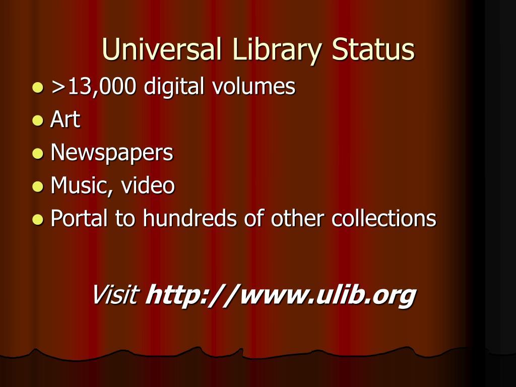 Universal Library Status