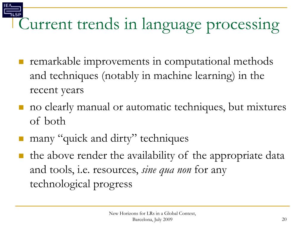 Current trends in language processing