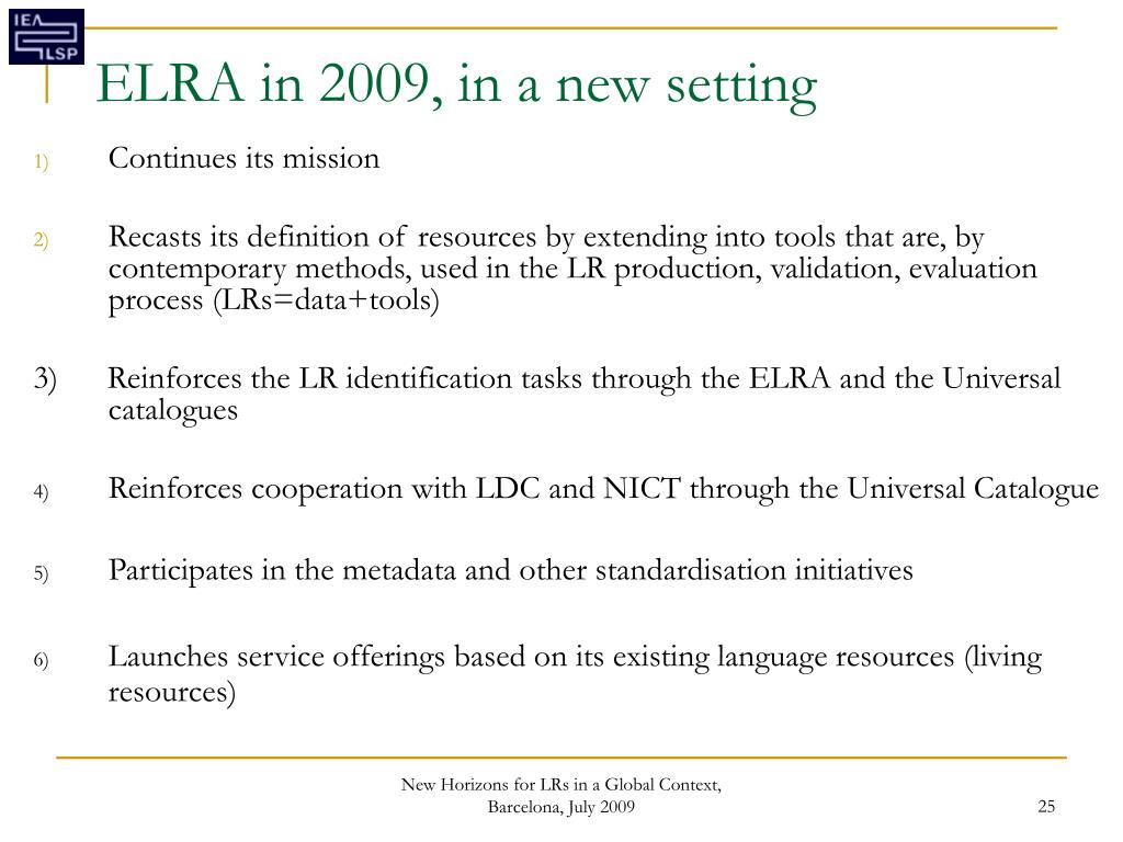 ELRA in 2009, in a new setting