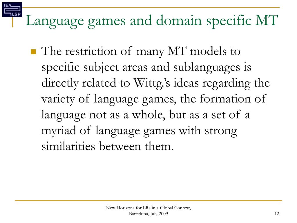 Language games and domain specific MT