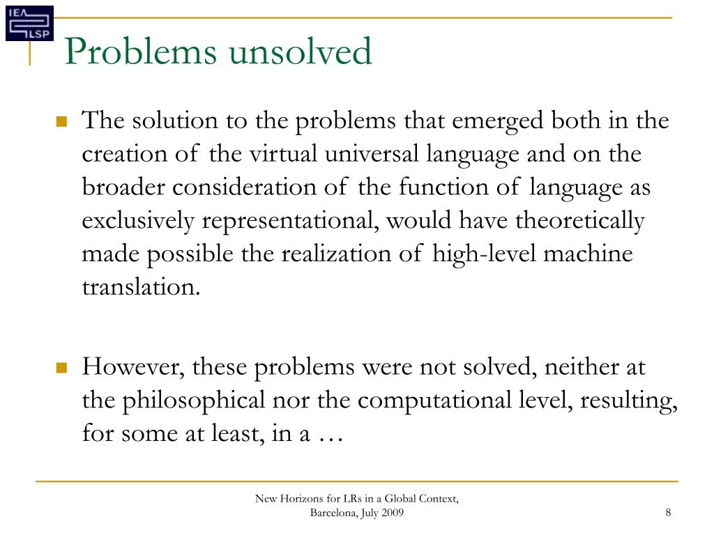 Problems unsolved