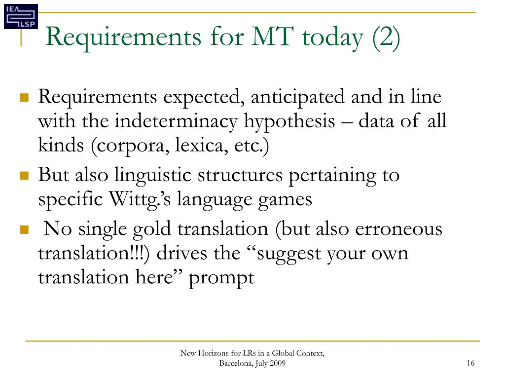 Requirements for MT today (2)