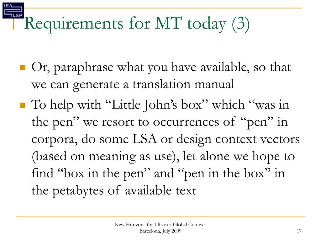 Requirements for MT today (3)
