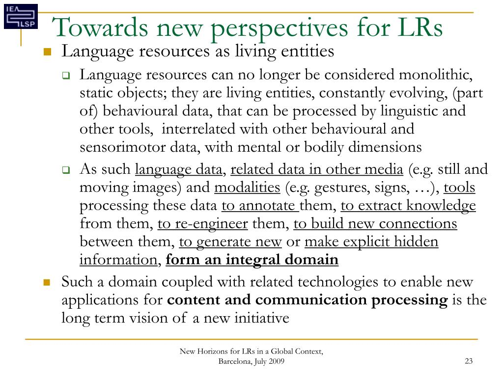 Towards new perspectives for LRs