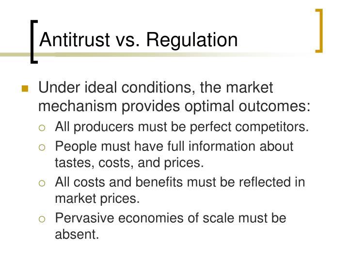 Antitrust vs regulation
