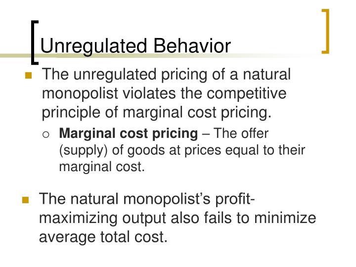 Unregulated Behavior