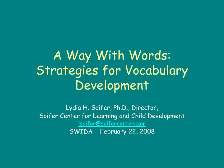 A way with words strategies for vocabulary development