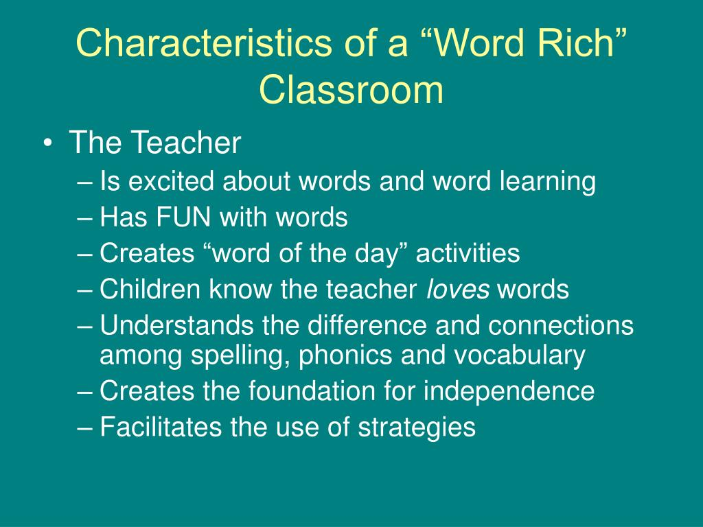 "Characteristics of a ""Word Rich"" Classroom"