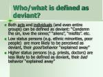 who what is defined as deviant