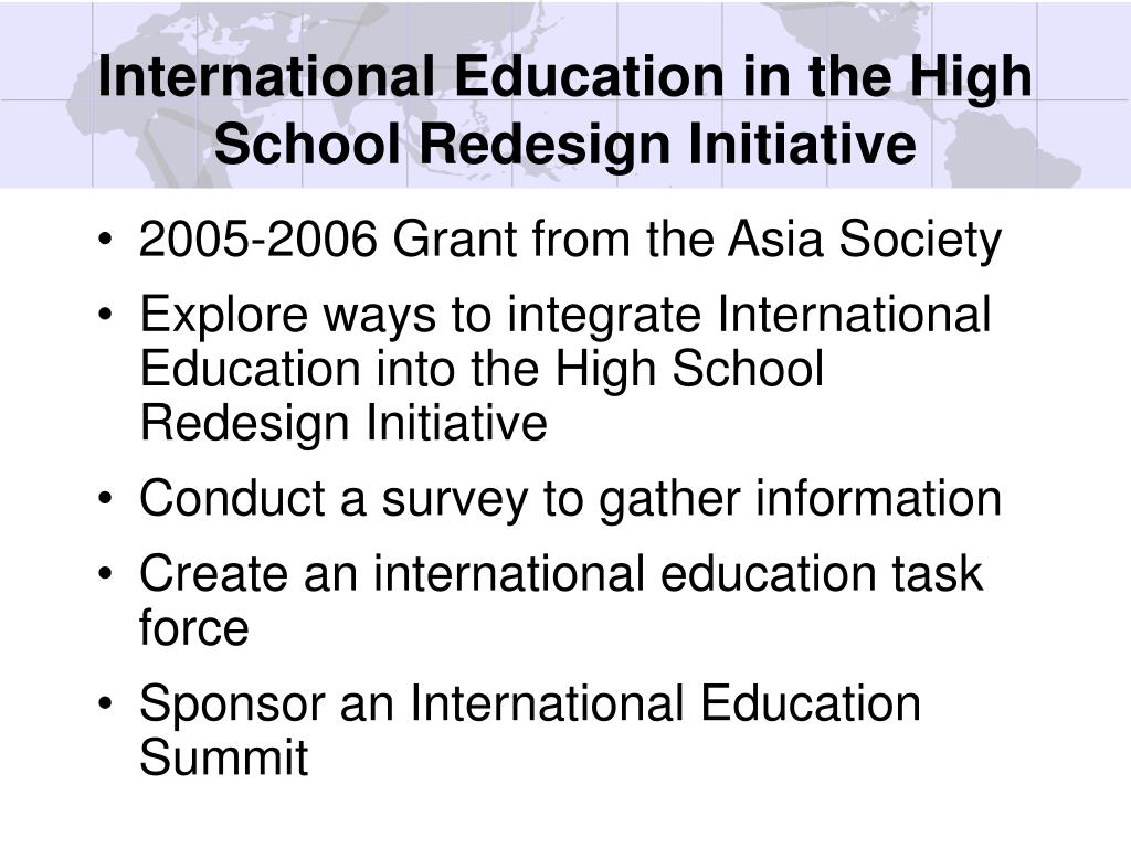International Education in the High School Redesign Initiative