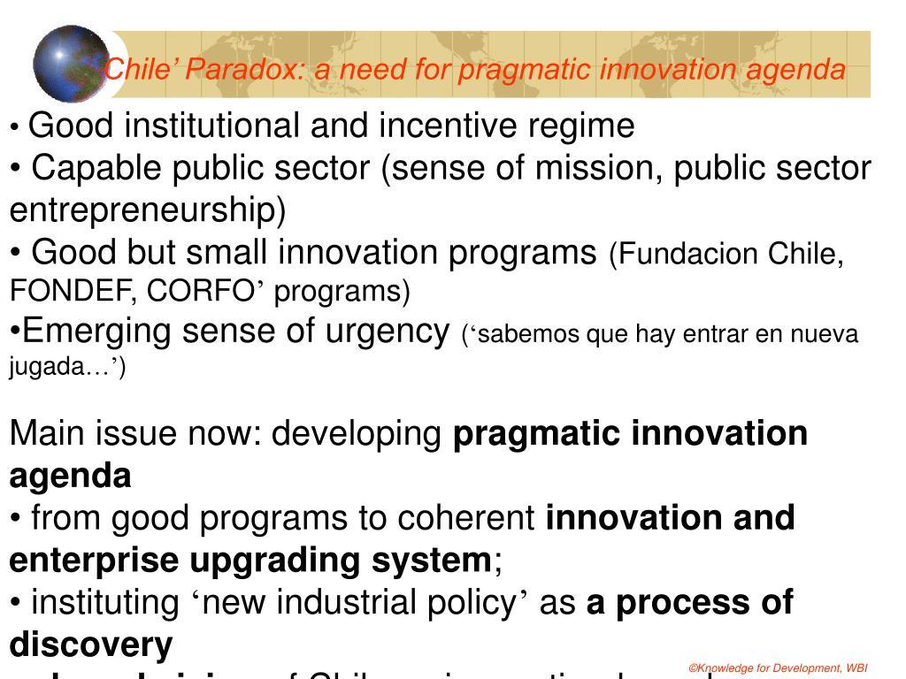 Chile' Paradox: a need for pragmatic innovation agenda