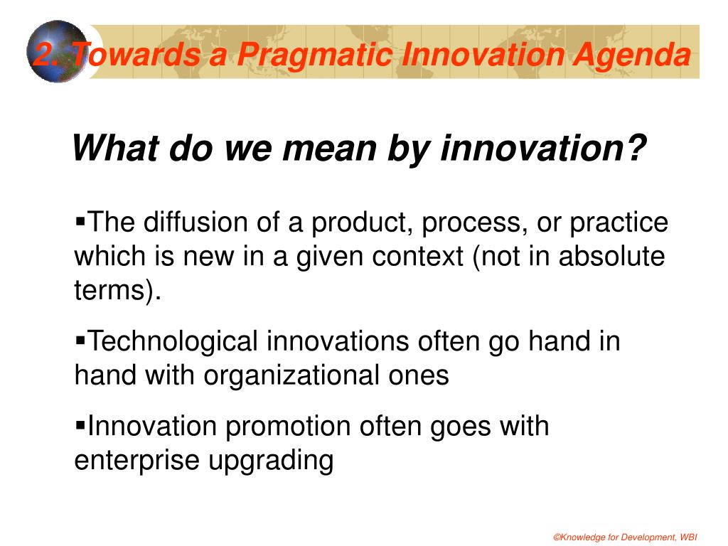 2. Towards a Pragmatic Innovation Agenda