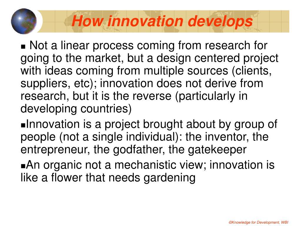 How innovation develops