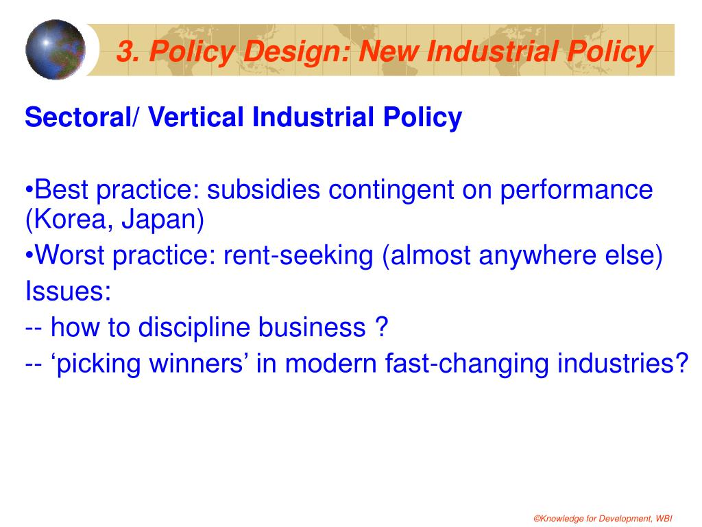 3. Policy Design: New Industrial Policy