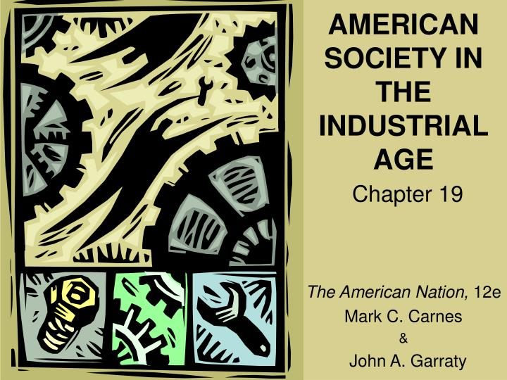 american society in the industrial age n.