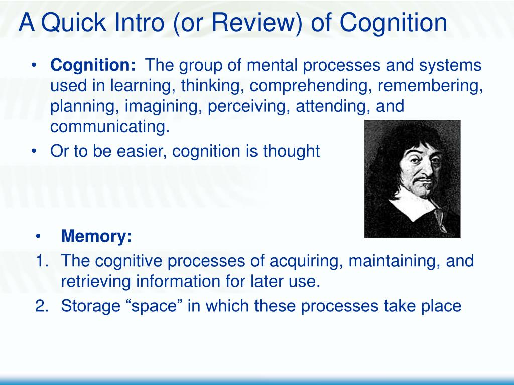 A Quick Intro (or Review) of Cognition