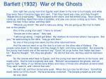 bartlett 1932 war of the ghosts