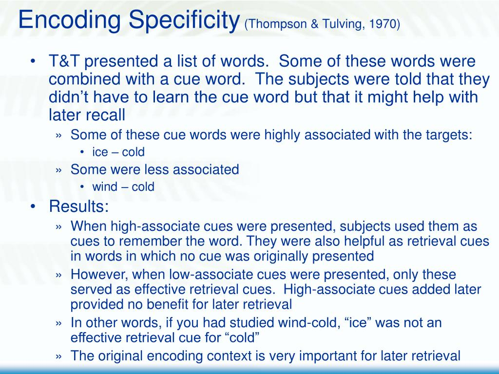 Encoding Specificity