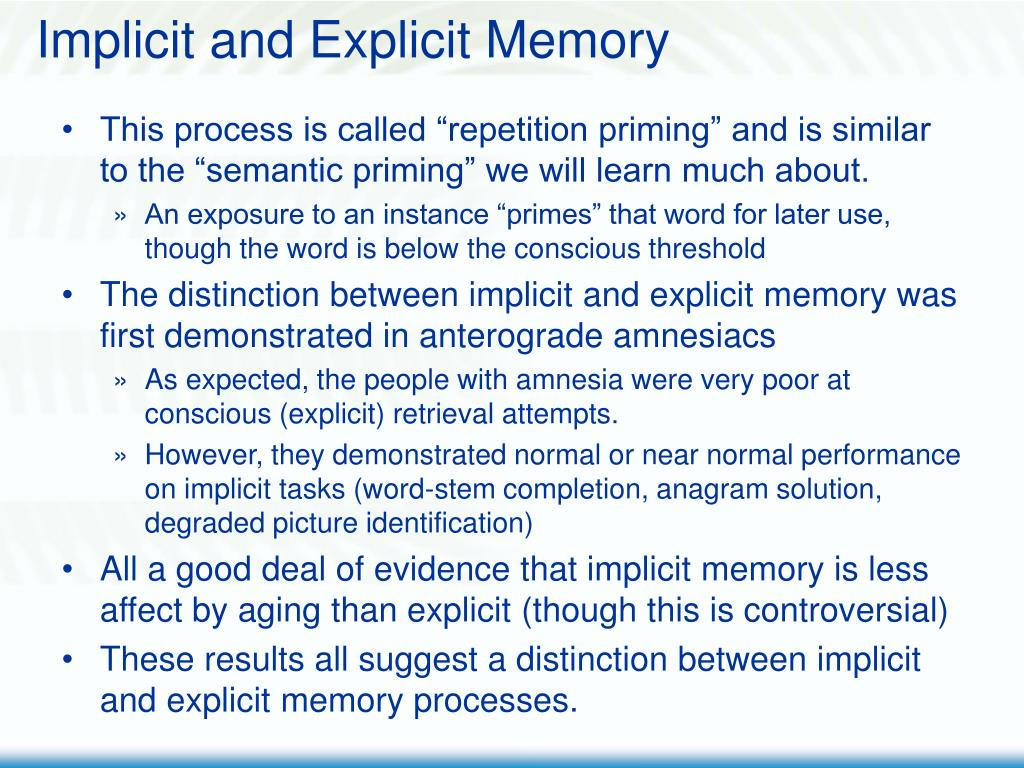 Implicit and Explicit Memory
