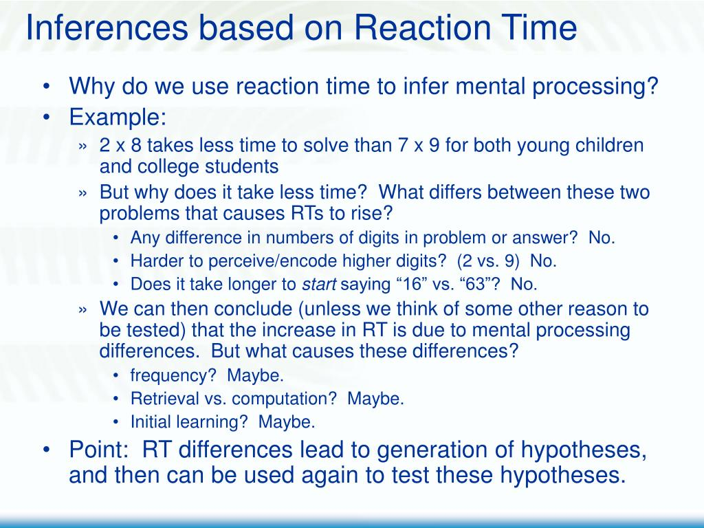 Inferences based on Reaction Time