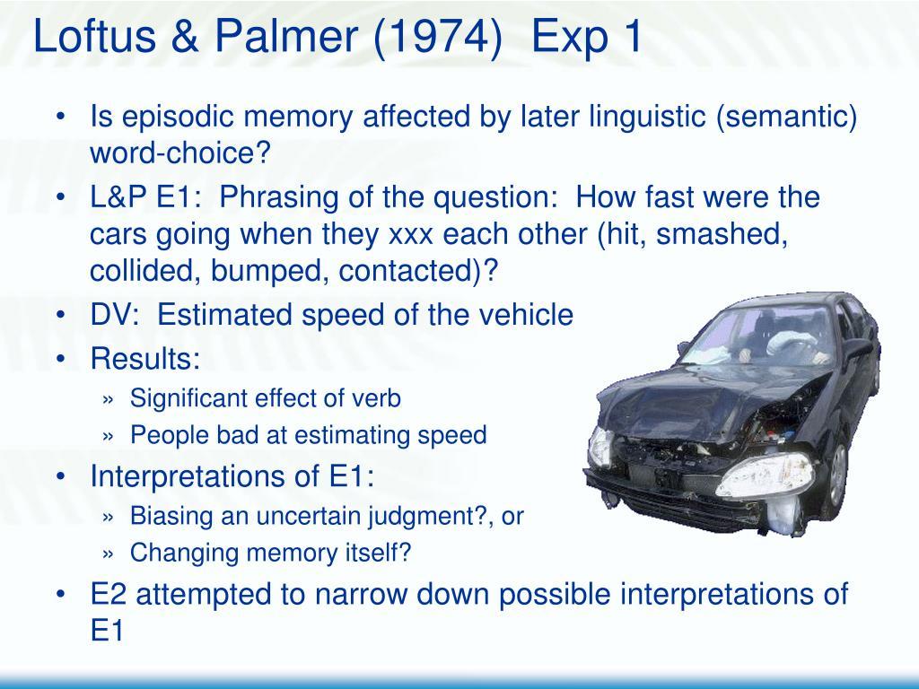 Loftus & Palmer (1974)  Exp 1