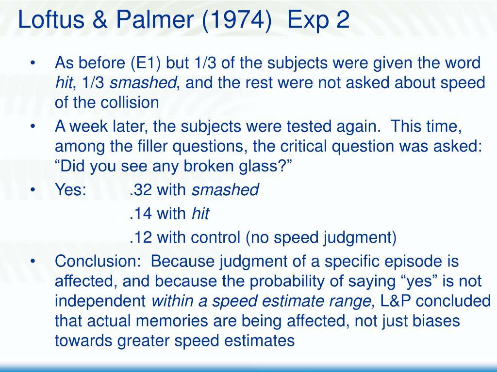 Loftus & Palmer (1974)  Exp 2