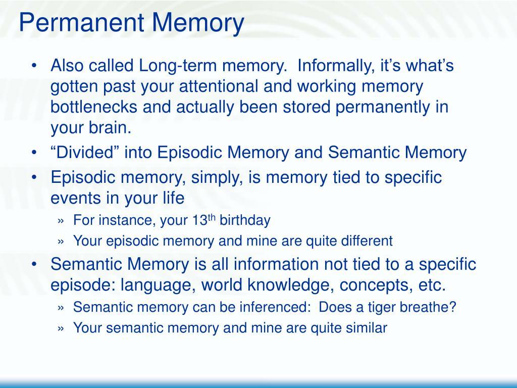 Permanent Memory