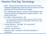 reaction time exp terminology