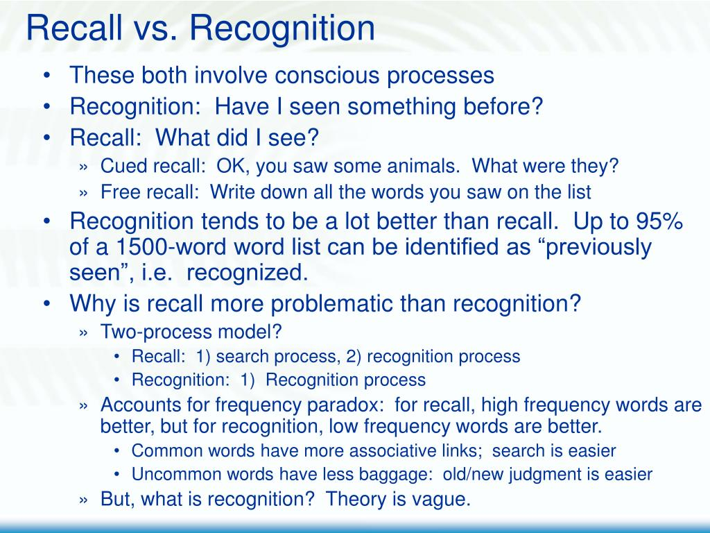 Recall vs. Recognition