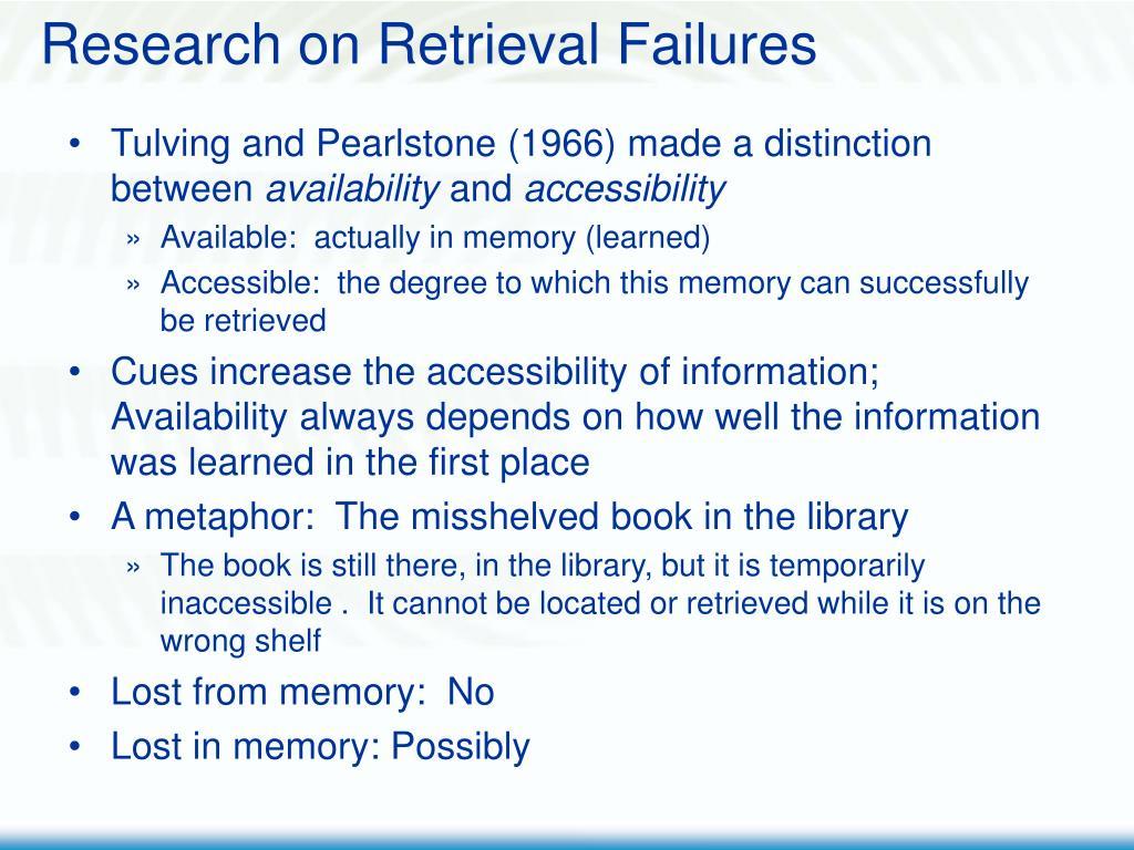 Research on Retrieval Failures