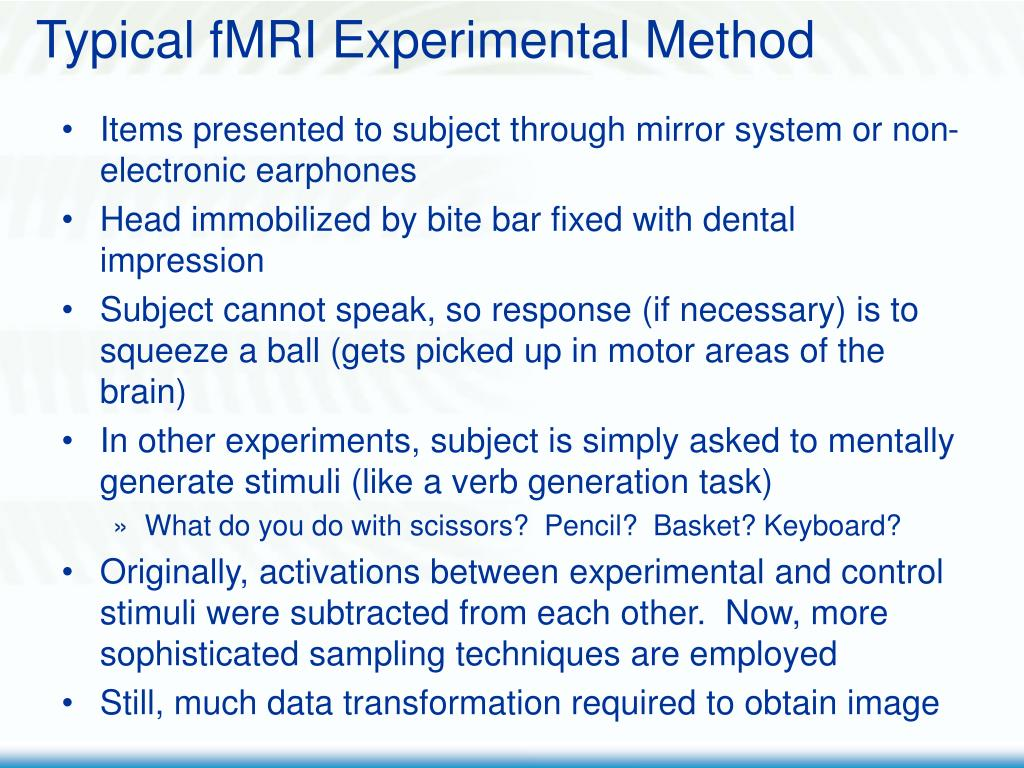 Typical fMRI Experimental Method